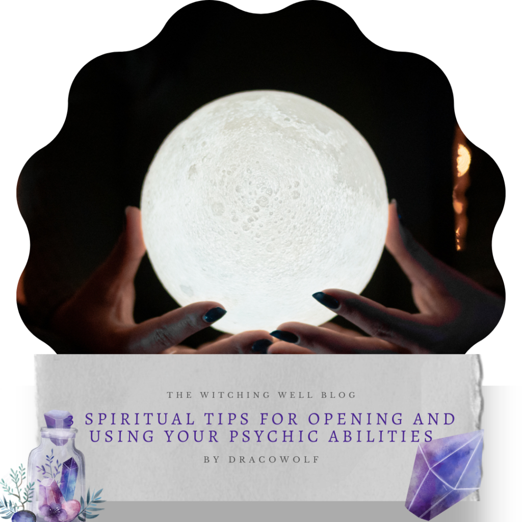 3 Spiritual tips for opening and using your psychic abilities