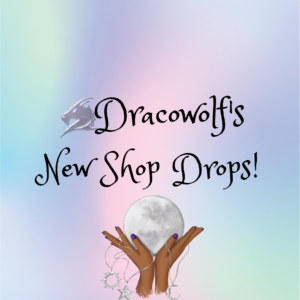 dracowolf's newest witchy shop drops