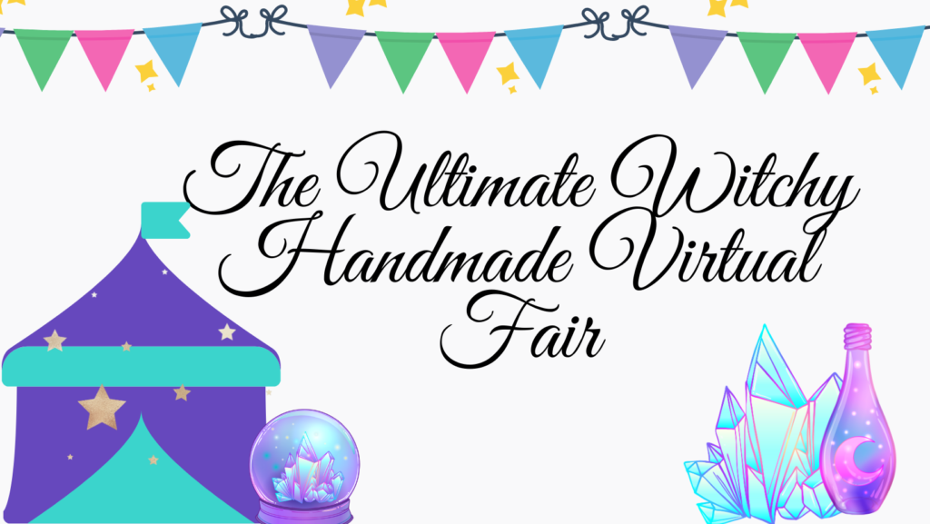 The Ultimate Witchy Handmade Virtual Fair